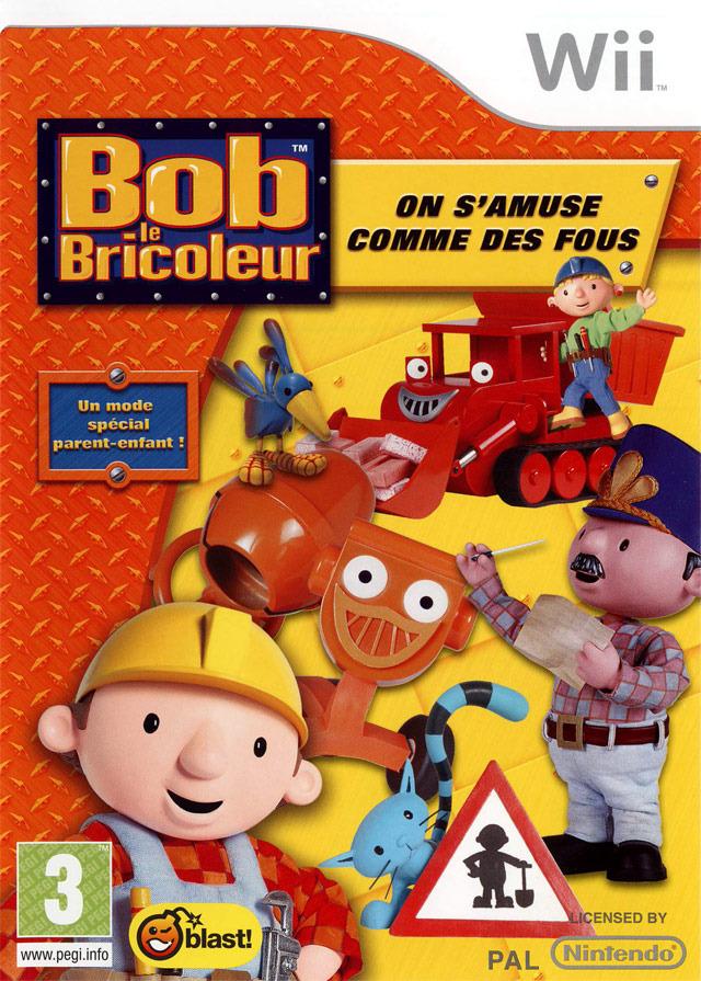 Bob le bricoleur on s 39 amuse comme des fous sur wii - Paroles bob le bricoleur ...