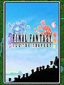 Final Fantasy : All The Bravest