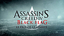 Assassin's Creed IV : Black Flag - Le Prix de la Liberté