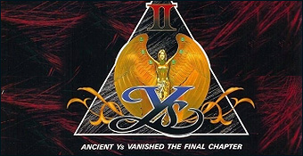 Ys II : Ancient Ys Vanished : The Final Chapter