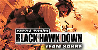Delta Force : Black Hawk Down : Team Sabre