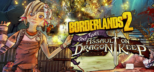 Borderlands 2 : Tiny Tina et la Forteresse du Dragon