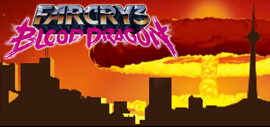 Far Cry 3 : Blood Dragon