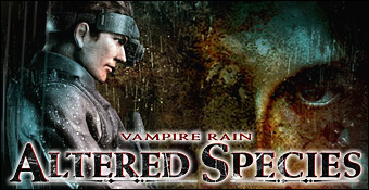 Vampire Rain : Altered Species