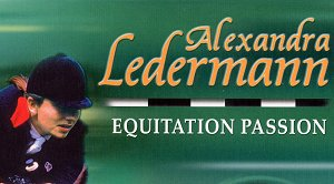 Alexandra Ledermann : Equitation Passion