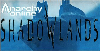 Anarchy Online : Shadowlands