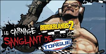 Borderlands 2 : Le Carnage Sanglant de M. Torgue