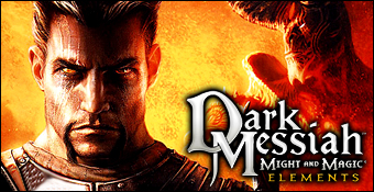 Dark Messiah of Might and Magic : Elements