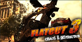 FlatOut 3 : Chaos and Destruction