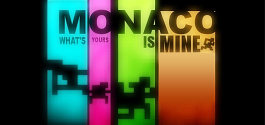 Monaco : What's Yours is Mine