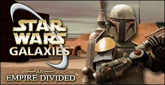 Star Wars Galaxies : An Empire Divided