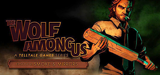 Test The Wolf Among Us : Episode 2 - Smoke and Mirrors - PC