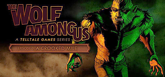 Test The Wolf Among Us : Episode 3 - A Crooked Mile - PC
