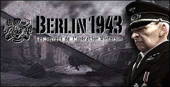 Berlin 1943 : Les Secrets de l'Operation Wintersun