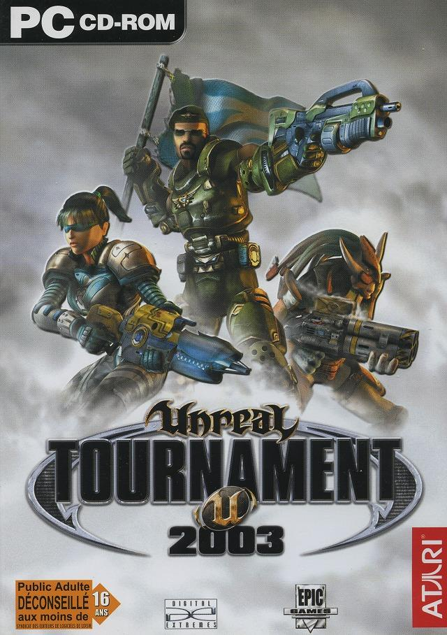 Unreal Tournament 2003 [PC|French] [FS|US]