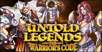 Untold Legends : The Warrior's Code