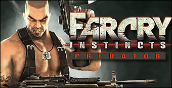 Far Cry Instincts Predator