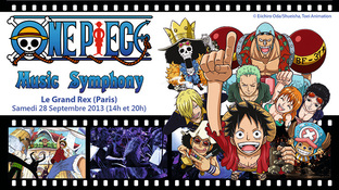 ONE PIECE Music Symphony reporté au 5 Avril 2014