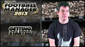 Making of : Football Manager 2013 - Démarrage