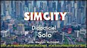 Making of : SimCity - Découverte du mode solo hors ligne