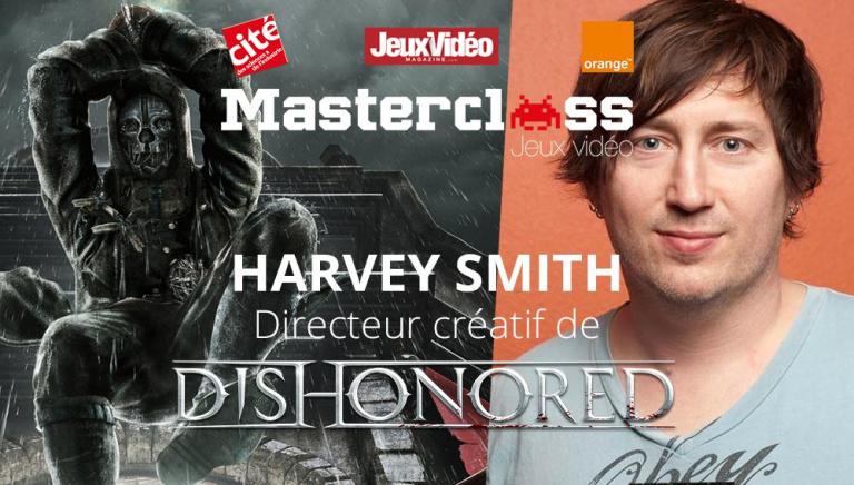 En LIVE : Suivez la Masterclass de Harvey Smith, directeur créatif de Dishonored