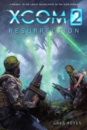 XCOM 2 : Un roman en guise de préquelle