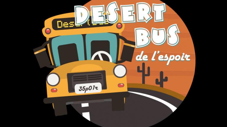Le Desert Bus de l'Espoir 2015 dévoile son programme