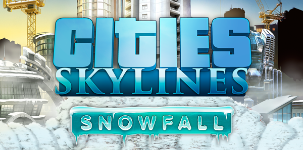 Cities Skyline : Sortie de l'extension Snowfall le 18 février