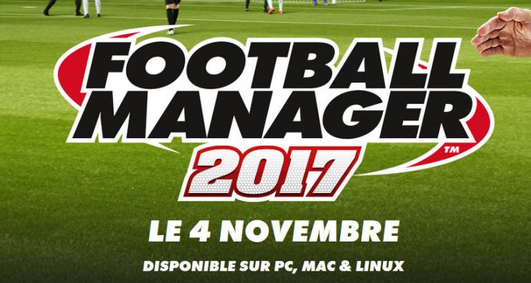 Football Manager 2017 annoncé pour le 4 novembre