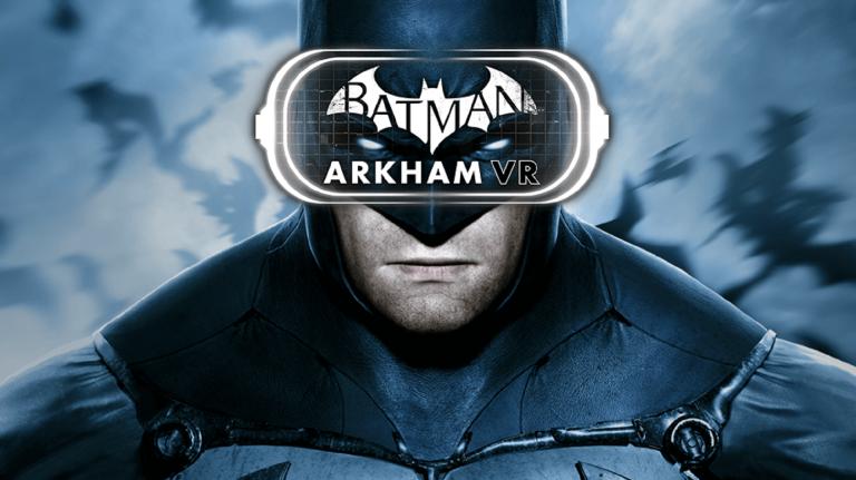 Batman Arkham VR aura une durée de vie de 2,5 heures
