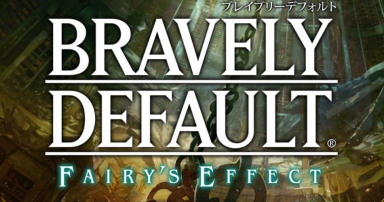 Bravely Default : Fairy's Effect développé par Silicon Studio, bientôt en bêta fermée