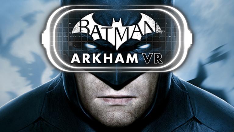 Batman Arkham VR annoncé pour HTC Vive et Oculus Rift