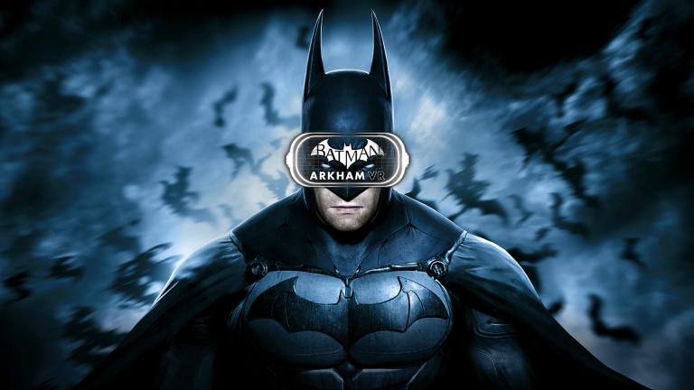Batman Arkham VR dévoile sa configuration minimale sur PC