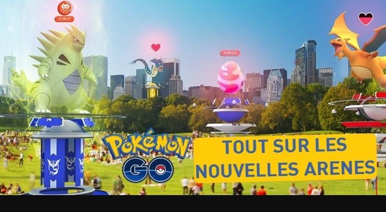 Pokémon GO, nouvelles Arènes : la MAJ qui change tout ! Notre guide