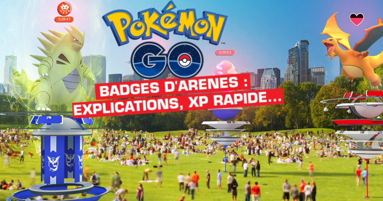 Pokémon GO, badge d'arènes : comment gagner de l'XP et monter ses badges en or, explications et guide
