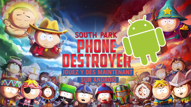 South Park Phone Destroyer : comment jouer en avance sur Android ?