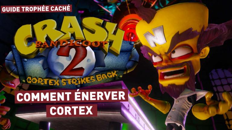 """Crash Bandicoot N. Sane Trilogy : """"Comment énerver Cortex"""" et obtenir le trophée caché (Crash Bandicoot 2)"""