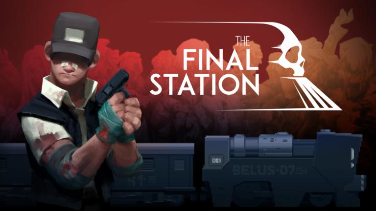 The Final Station - Dernier voyage dans un monde à bout de souffle
