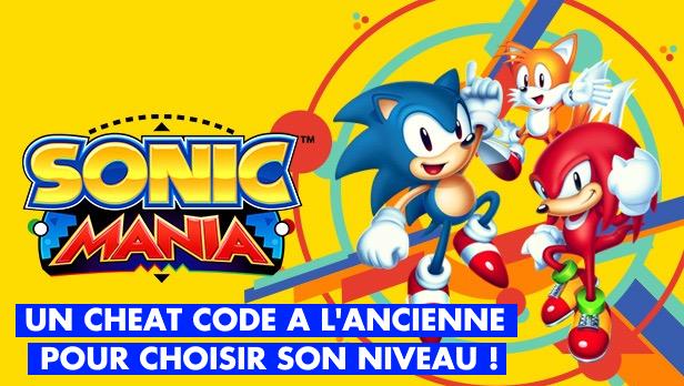 Sonic Mania : un cheat code pour choisir son niveau, à l'ancienne
