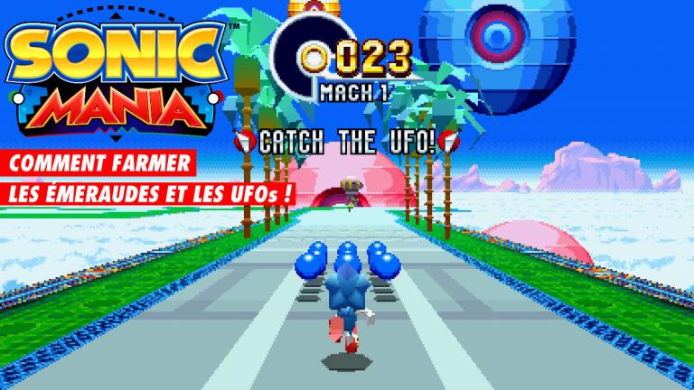 Sonic Mania, comment farmer les émeraudes et avoir Super Sonic ? Faux bug et astuce pour enchaîner les niveaux UFO