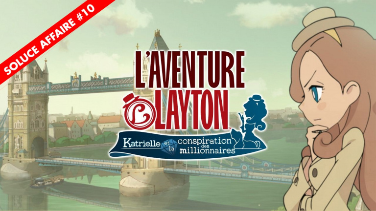 L'Aventure Layton : la soluce de l'Affaire 10 et de ses énigmes en vidéo