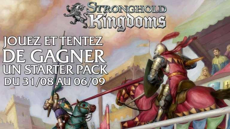 Concours : gagnez un starter pack Stronghold Kingdoms