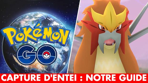 Pokémon GO : Entei est dispo, comment le battre et le capturer ? Meilleurs Pokémon, faiblesses, taux de capture...