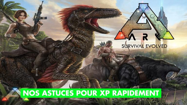 ARK : Survival Evolved : optimiser sa prise d'expérience et prendre un bon départ, tout ce qu'il faut savoir