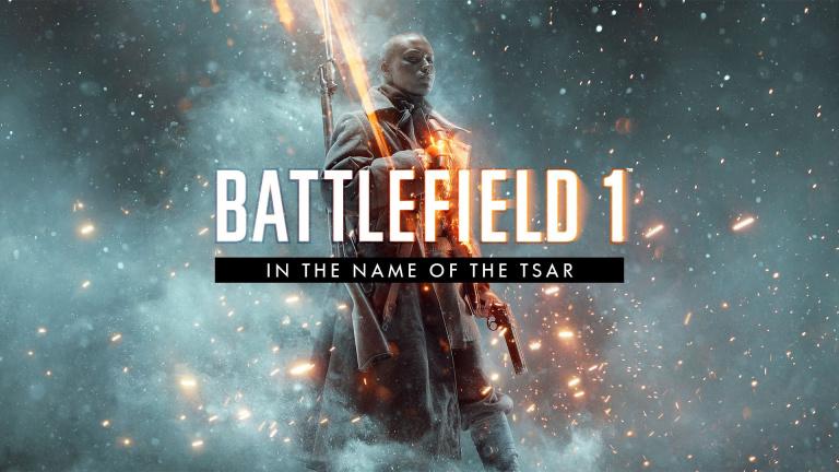 Battlefield 1 : Détails de la mise à jour déployée pour le dlc In the name of the Tsar