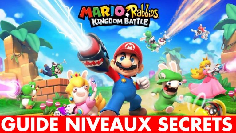 Mondes secrets Mario + The Lapins Crétins Kingdom Battle : comment y accéder et les terminer ?