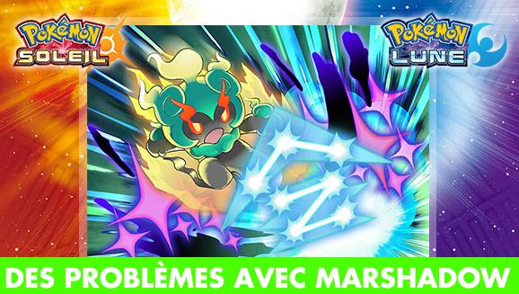 (Résolu) Pokémon Soleil / Lune : des problèmes avec la distribution de Marshadow en France, comment l'obtenir ?