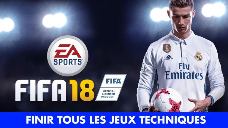 FIFA 18, nouveaux jeux techniques : comment en venir à bout