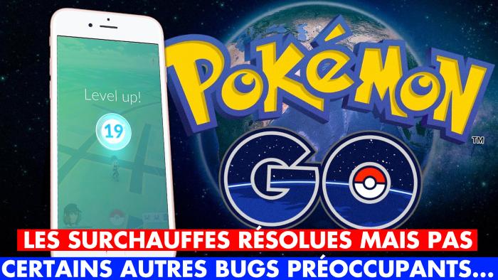 Pokémon GO, mise à jour 1.45.1 : finies les surchauffes, mais des bugs gênants subsistent... On vous dit tout