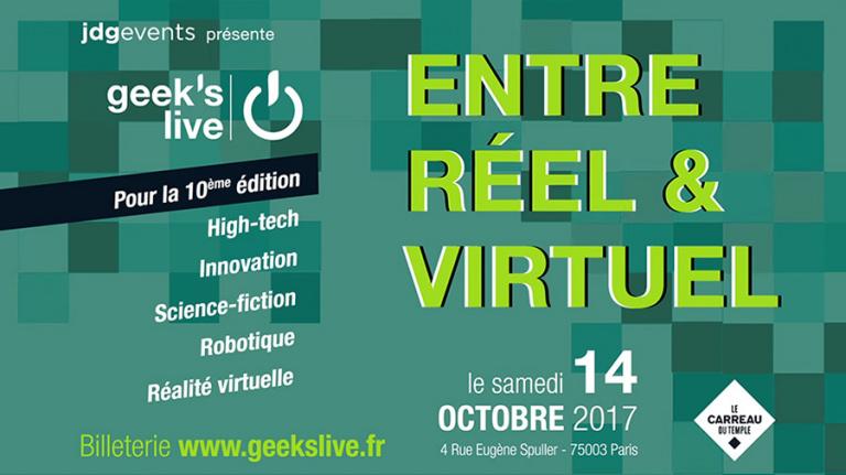 Le salon high tech Geek's Live revient le 14 octobre à Paris